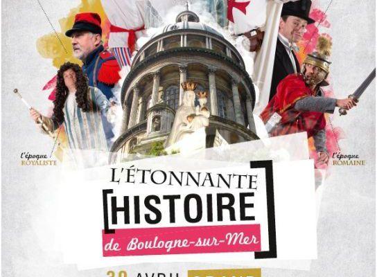 L'ÉTONNANTE HISTOIRE DE BOULOGNE SUR MER ...N°1