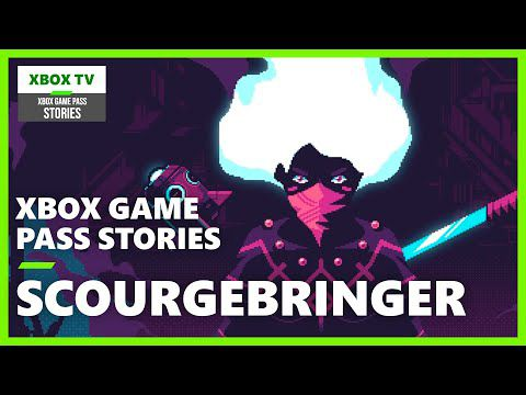 [ACTUALITE] Xbox Game Pass Stories - ScourgeBringer