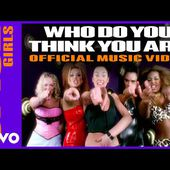 Spice Girls - Who Do You Think You Are (Official Video)