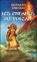 Les enfants du volcan de Bernard Simonay