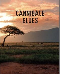 Cannibale Blues - Beatrice Hammer