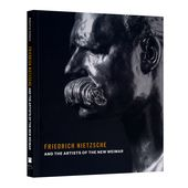 Friedrich Nietzsche and the Artists of the New Weimar - 5 Continents Editions