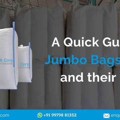 A Quick Guide to Jumbo Bags Types and their Uses