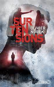 Surtensions/ Olivier NOREK