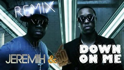 JEREMIH ft 50 CENT: Down on Me (Rmx by Dj Hary)