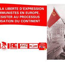 Défendre la liberté d'expression des communistes en Europe, c'est lutter contre la fascisation du continent
