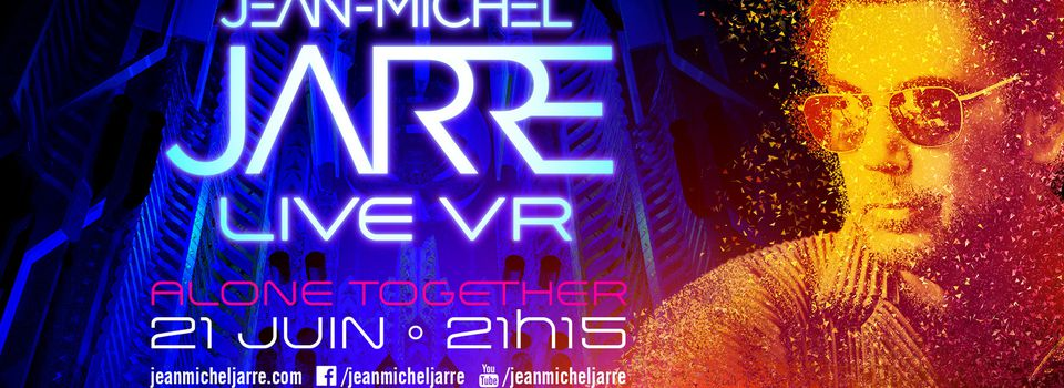 Alone Together, le concert de Jean-Michel Jarre le 21/06/2020 sera 100% virtuel