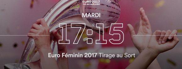 Le Tirage au sort de l'Euro Féminin 2017 à suivre sur Eurosport