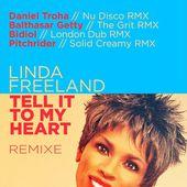 Tell It to My Heart (Remixe) - EP de Linda Freeland sur Apple Music