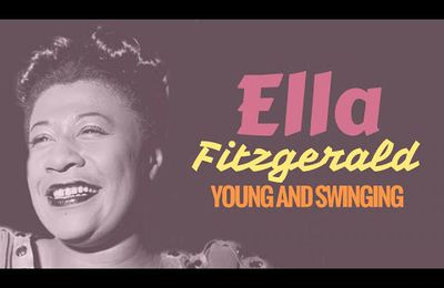 Ella Fitzgerald - Young & Swinging: A-Tisket, A-Tasket & More Early Hits