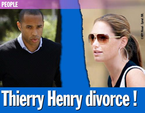 Thierry Henry divorce !