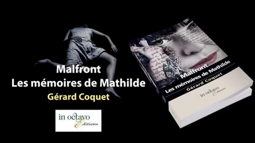 """""""Les mémoires de Mathilde"""" Gérard Coquet * Premier coup de coeur 2015 *"""