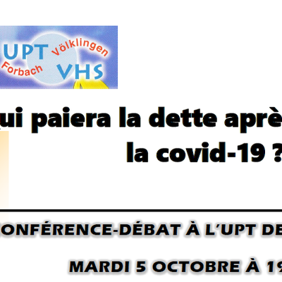 Conférence sur la dette à l'UPT de Forbach, mardi 5 octobre à 19h