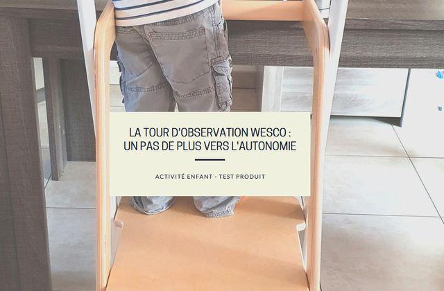 La Tour d'Observation Wesco : un pas de plus vers l'autonomie