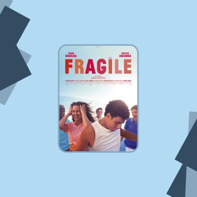 FRAGILE : la comédie rafraîchissante de l'été !