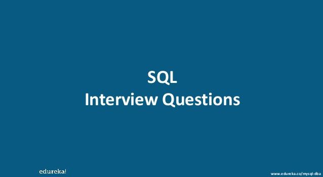 Sql  Inquiry  Meeting Questions