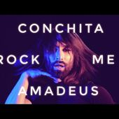 CONCHITA - ROCK ME AMADEUS (Falco Cover)