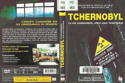 Tchernobyl, la vie contaminée, vivre avec Tchernobyl