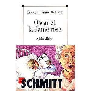 Oscar et la dame rose, Eric Emmanuel Schmitt