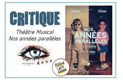 🎭 OFF19 - Nos Années Parallèles.