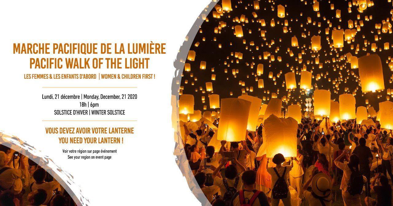 MARCHE PACIFIQUE DE LA LUMIÈRE | PACIFIC WALK OF THE LIGHT