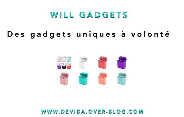 Will Gadgets : des gadgets uniques à volonté