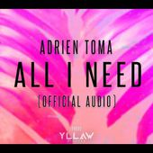 Adrien Toma - All I Need (Official Audio)
