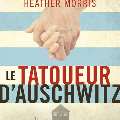 Heather Morris, Le Tatoueur d'Auschwitz