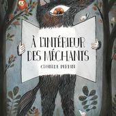 A l'intérieur des méchants de Clotilde Perrin - Blog Littéraire : livres, culture, écriture, lifestyle - Que Lire ?