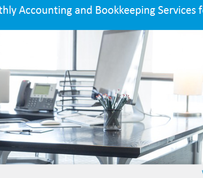 Monthly Accounting and Bookkeeping Services for Business