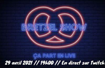 Grand Est BRETZEL SHOW - Première émission - 29 Avril 2021 - 19h00