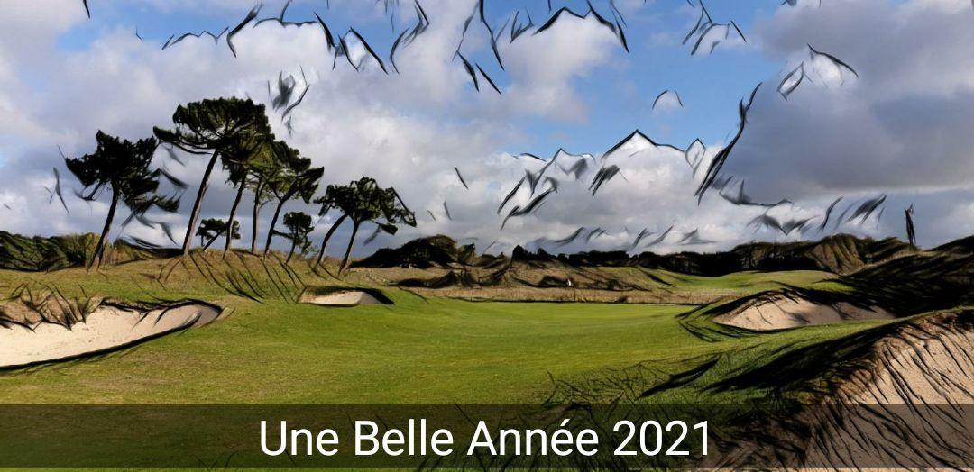 Que l'Année 2021 vous apporte toutes les joies golfiques