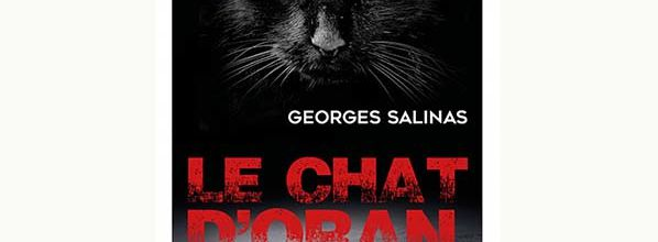 Le Chat d'Oran - Georges Salinas