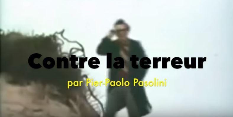 #SemainePasoSurLeBallast / Contre la terreur, de Pier-Paolo Pasolini (#Vidéo #LectureProtche #Cavedu18)