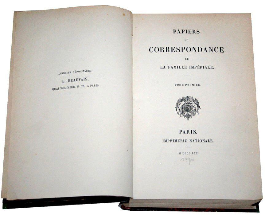 PAPIERS ET CORRESPONDANCE DE LA FAMILLE IMPERIALE.