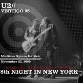 U2 -Vertigo Tour -22/11/2005 -New York USA- Madison Square Garden - U2 BLOG
