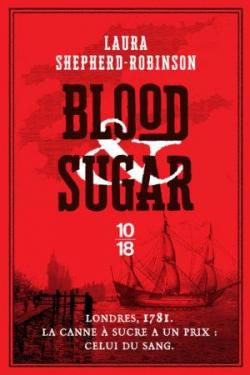 Blood & Sugar de Laura Sheperd-Robinson