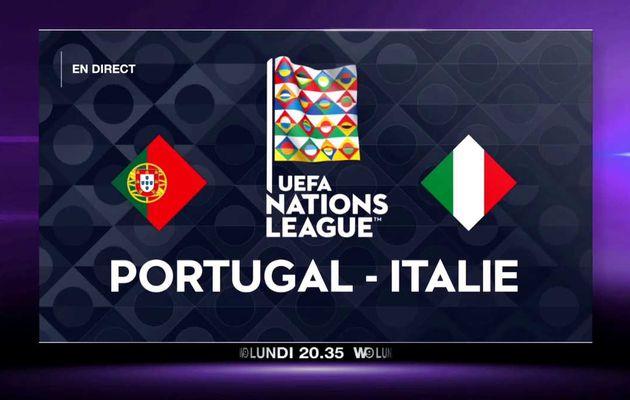 """""""Ligue des Nations : Portugal / Italie sur W9, le lundi soir à partir de 20h35"""