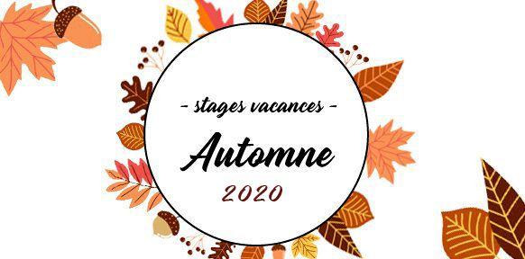 Stages des vacances d'automne 2020