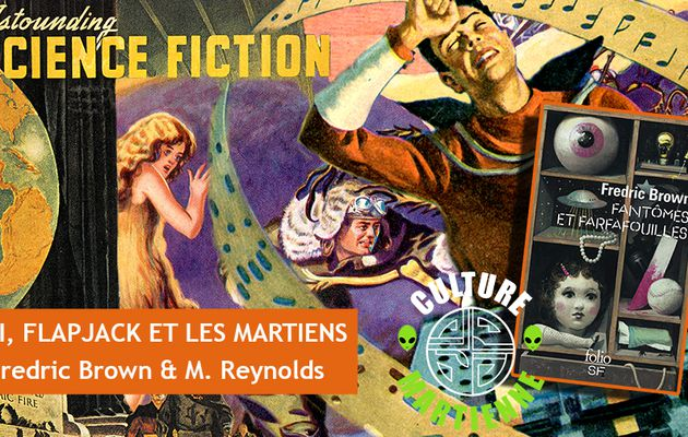 👽📚 MACK REYNOLDS & FREDRIC BROWN - MOI, FLAPJACK ET LES MARTIENS (ME AND FLAPJACK AND THE MARTIANS, 1952)