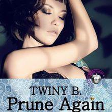 Prune Again Tome 5 de Twiny B.