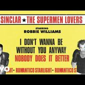 Bob Sinclar VS The Supermen Lovers - Romantico Starlight (Lyric Video) ft. Robbie Williams