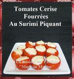 Verrines de Fête Made In Maryse: Tomates Cerises Fourrées au Surimi Piquant ...