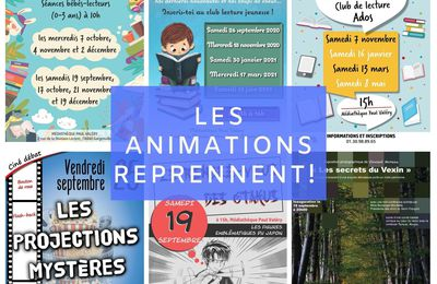 Les animations reprennent !