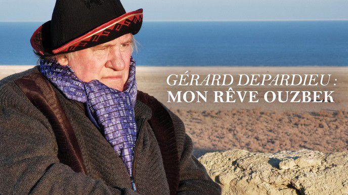 Gérard Depardieu, mon rêve ouzbek - un film d'Arnaud Frilley