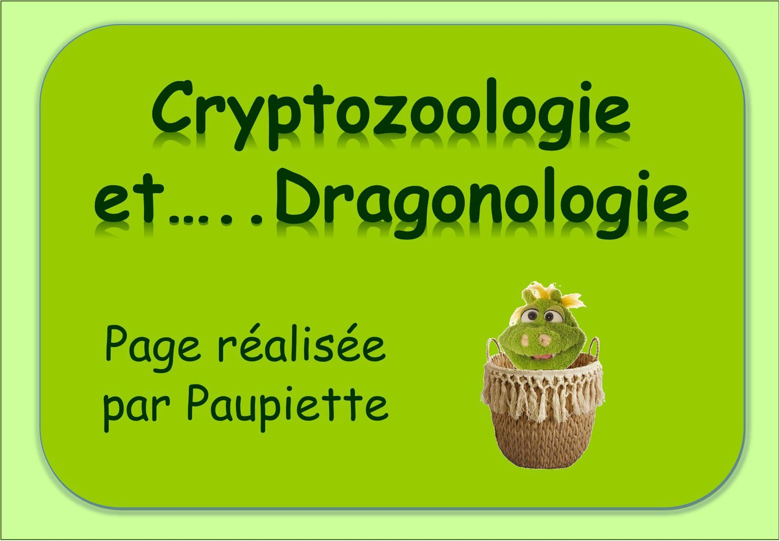 CRYPTOZOOLOGIE ET DRAGONOLOGIE