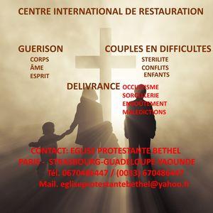 ANNONCE IMPORTANTE : OUVERTURE DU CENTRE INTERNATIONAL DE RESTAURATION CHRETIENNE A STRASBOURG EN FRANCE