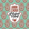 Amin Zaoui, L'Enfant de l'oeuf