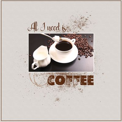 All I need is coffee!