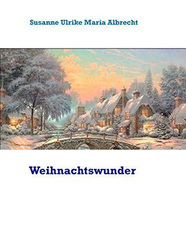 Das Weihnachtsbuch von Susanne Ulrike Maria Albrecht